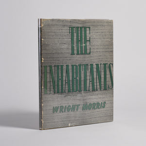 Wright Morris - The Inhabitants