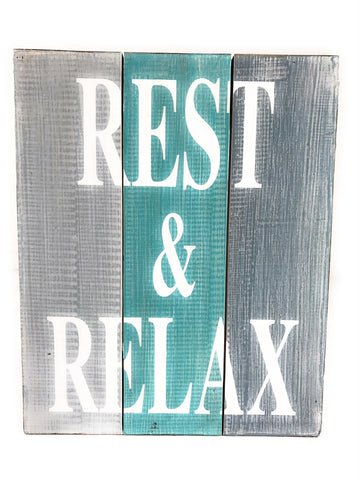 Rest and Relax Coastal Sign - Makana Hut
