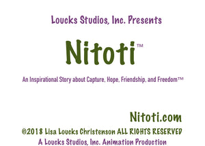 Nitoti™ Lisa Loucks Christenson's Film, Book, Ebook, Graphic Novel Announced