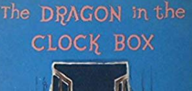Request for The Dragon in the Clock Box