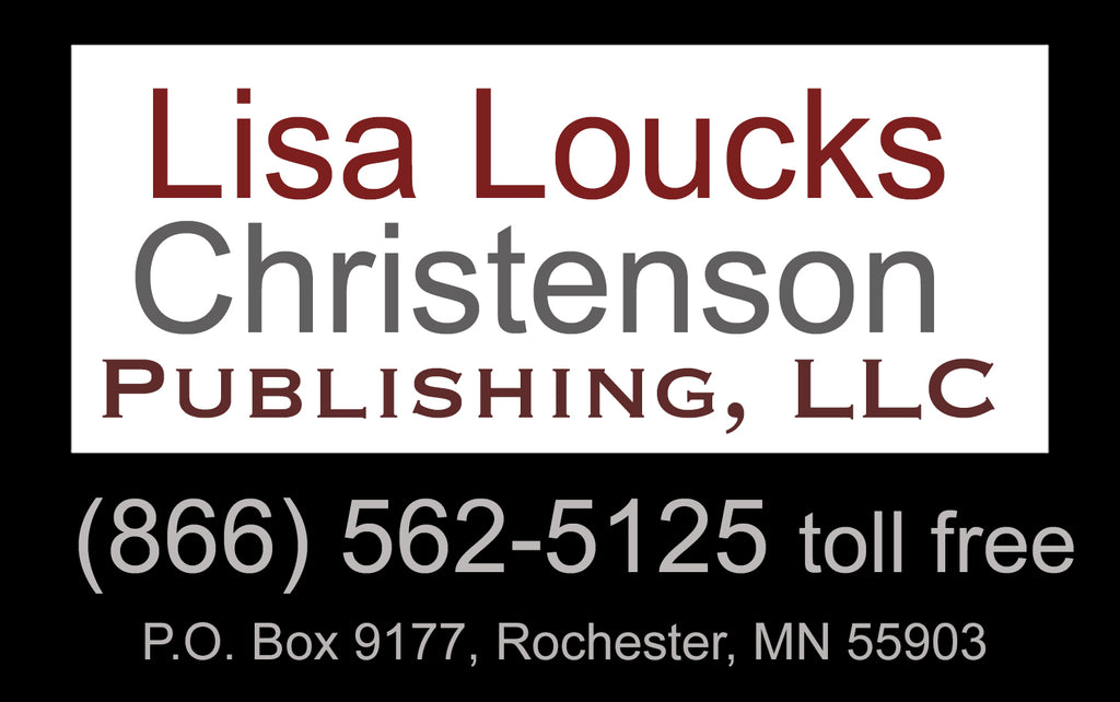 Contact Info for Lisa Loucks Christenson Publishing, LLC
