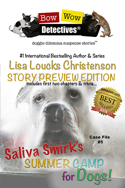 BOW WOW DETECTIVES® Saliva Smirk's Summer Camp for Dogs!