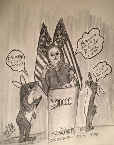 "11/08/2020 Courtly Cottontails Political Cartoon  (C) Copyright 2020 Lisa Loucks Christenson  LISA LOUCKS-CHRISTENSON MEDIA SYNDICATE(tm)  ""VOTE ME IN"""