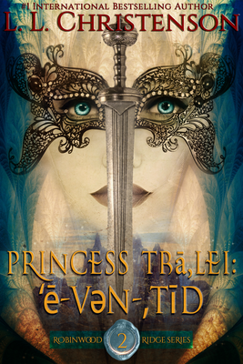 Princess Tra Lei: ˈēvənˌtīd,  Episode 2, Robinwood Ridge