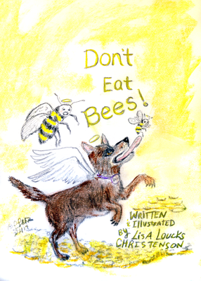 Don't Eat Bees!