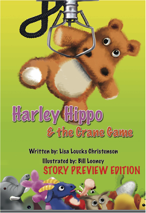 Harley Hippo & the Crane Game, STORY PREVIEW EDITION (not the full story)