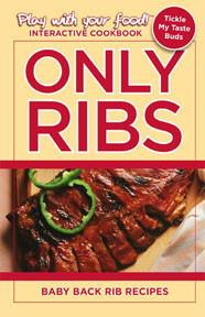 Only Ribs: Baby Back Rib Recipes | EBook