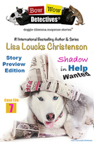 Shadow in Help Wanted!, Case File 7, BOW WOW DETECTIVES® | Story Preview Edition - Ebook