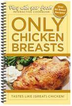 Only Chicken Breasts | Paperback | Coil Binding