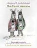 Adventures of the Courtly Cottontails: Our First Christmas