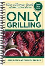 Only Grilling: Beef, Pork and Chicken Recipes | Paperback | Coil Binding