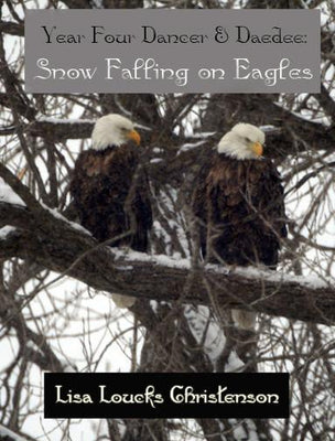2008, Year Four Dancer & Daedee: Snow Falling on Eagles
