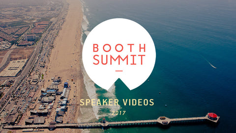 Booth Summit 2017 Speaker Videos