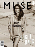 MUSE Magazine #34 Summer 2013 CINDY CRAWFORD Nadja Bender ROSIE HUNTINGTON