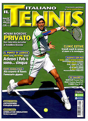 IL TENNIS ITALIANO Magazine DJOKOVIC NOVAK Milos Raonic APRIL 2013