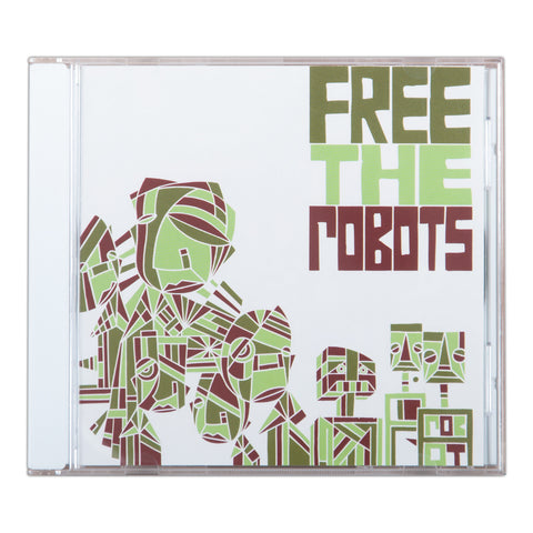 FREE THE ROBOTS - FREE THE ROBOTS CD