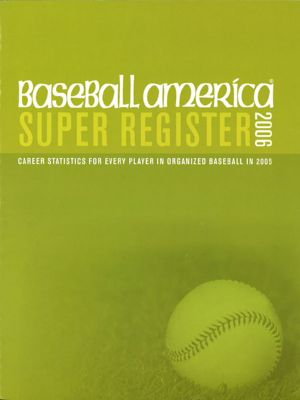 2006 Baseball America Super Register