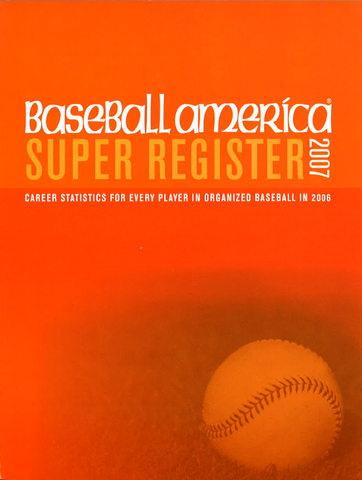 2007 Baseball America Super Register