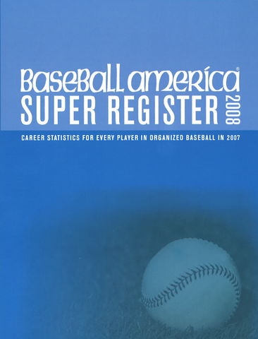 2008 Baseball America Super Register
