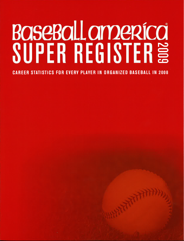 2009 Baseball America Super Register
