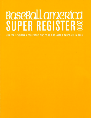 2010 Baseball America Super Register