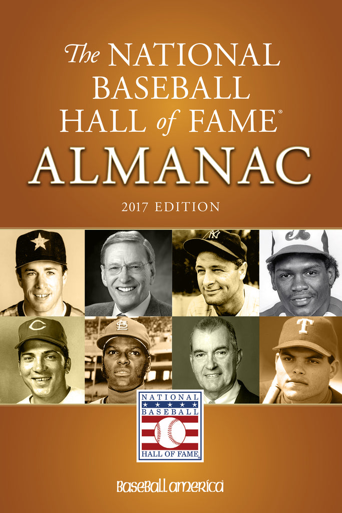 2017 National Baseball Hall of Fame Almanac