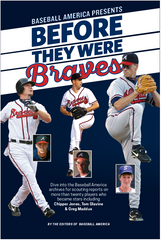 Before They Were Braves