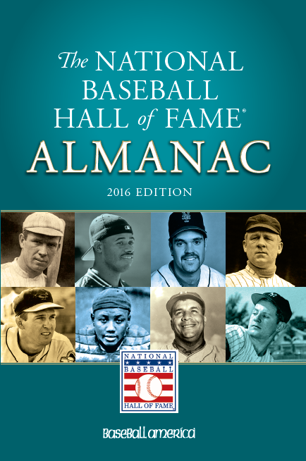 2016 National Baseball Hall of Fame Almanac