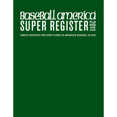2011 Baseball America Super Register