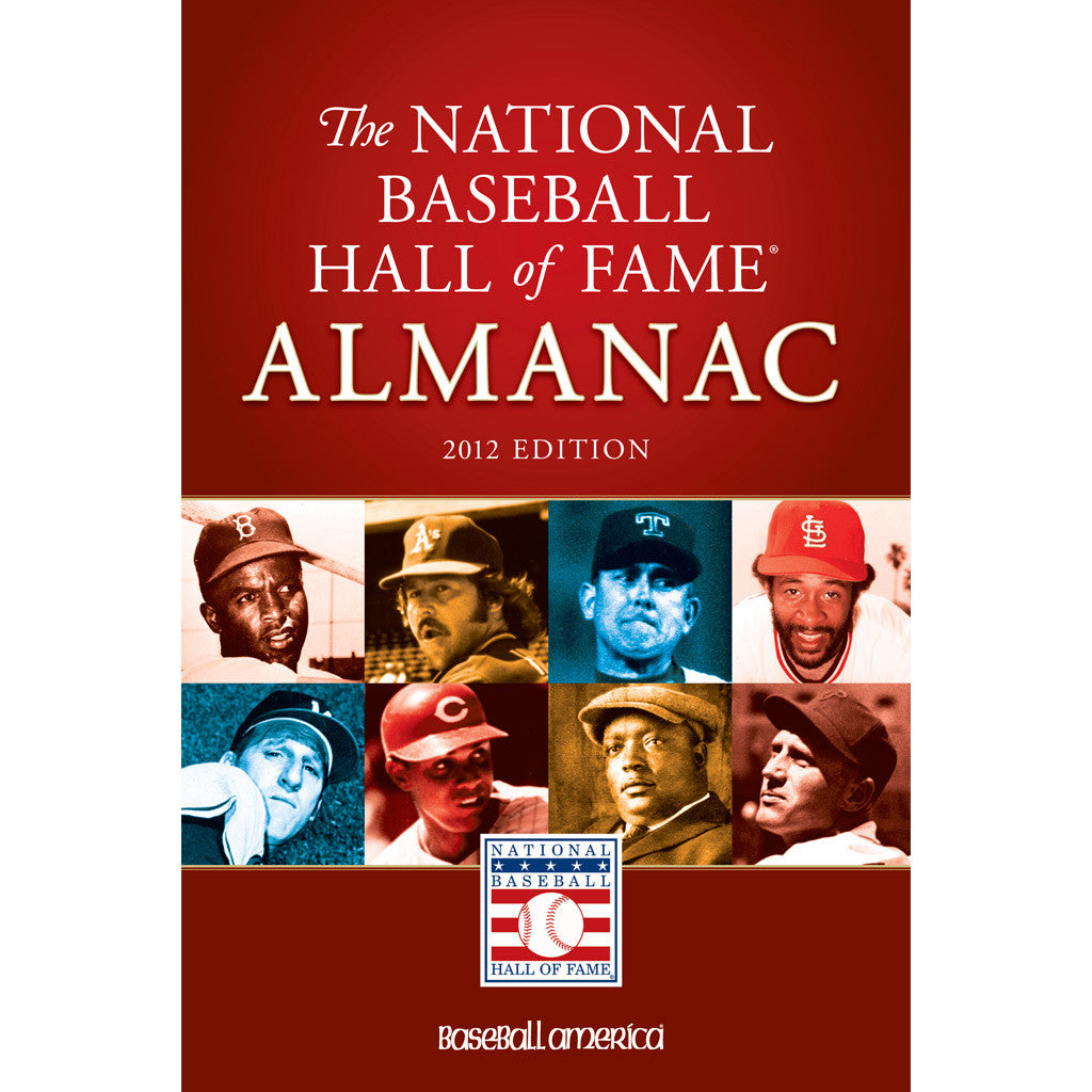 2012 National Baseball Hall of Fame Almanac