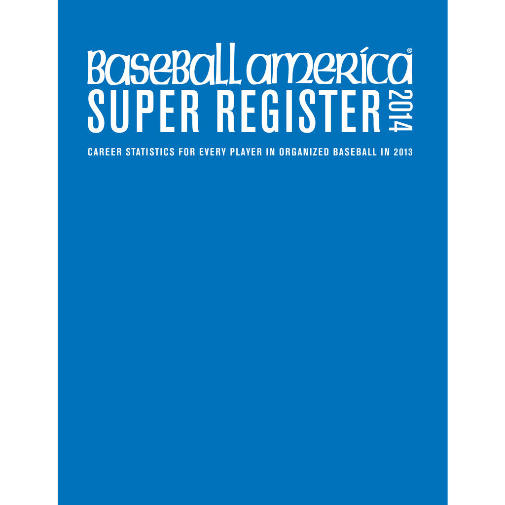 2014 Baseball America Super Register