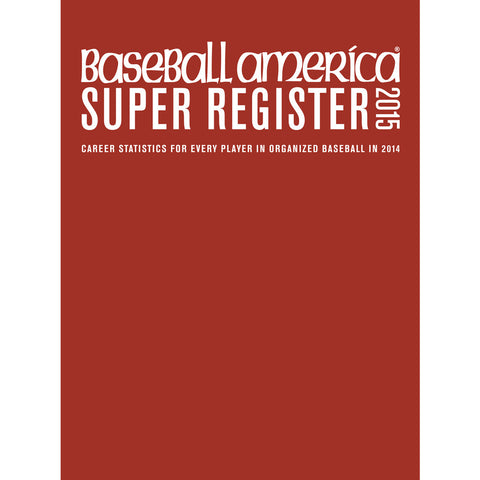 2015 Baseball America Super Register