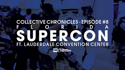 Florida Supercon Adventures Collective Chronicles #8