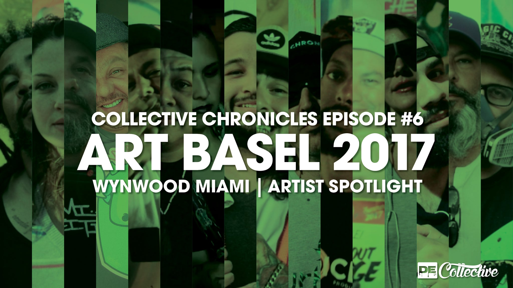 Art Basel 17 Artist Spotlights -> Collective Chronicles #6