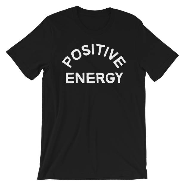 Positive Energy Unisex Crew T-Shirt