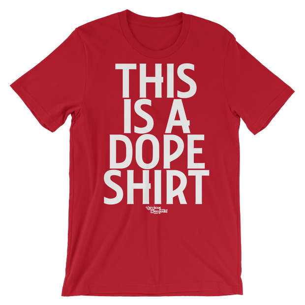 This Is a Dope Shirt Unisex Crew T-shirt Devious Elements Apparel Shirt This Is a Dope Shirt Unisex Crew T-shirt This Is a Dope Shirt Unisex Crew T-shirt - Devious Elements Apparel