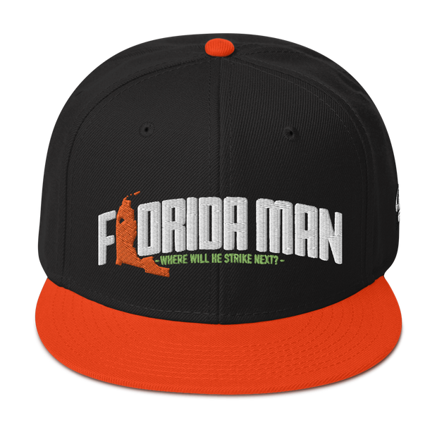 Florida Man (Where Will He Strike Next?) Snapback Hat