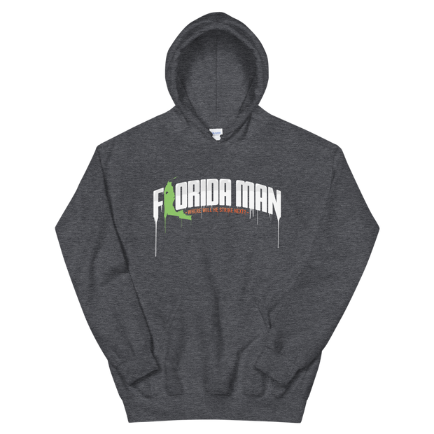 Florida Man - Where Will He Strike Next? - Print Pullover Hoodie Devious Elements Apparel Hoodie Florida Man - Where Will He Strike Next? - Print Pullover Hoodie Florida Man - Where Will He Strike Next? - Print Pullover Hoodie - Devious Elements Apparel