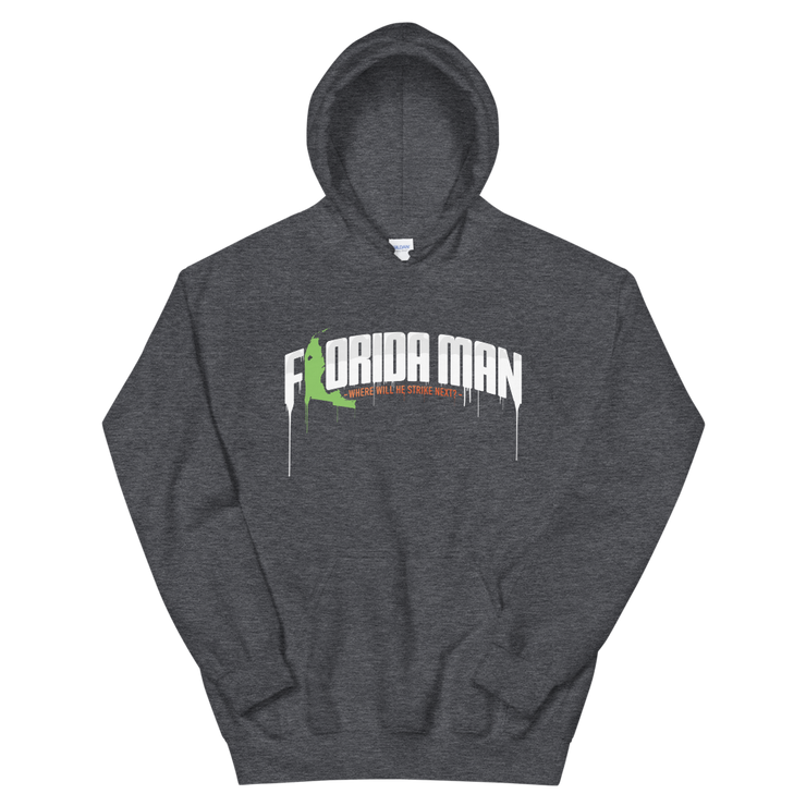 Florida Man - Where Will He Strike Next? - Print Pullover Hoodie