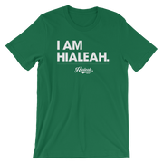 I Am Hialeah Unisex Crew T-shirt - Devious Elements Apparel