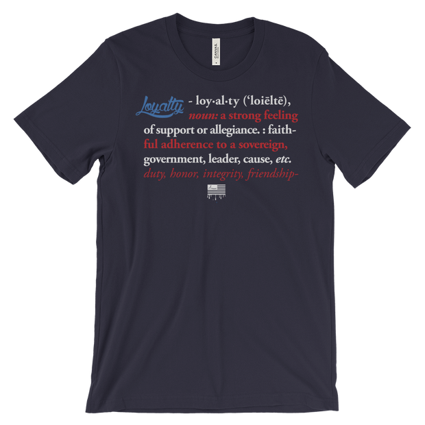 Loyalty Definition Flag Red White & Blue Unisex Crew T-shirt Loyalty Shirt Loyalty Definition Flag Red White & Blue Unisex Crew T-shirt Loyalty Definition Flag Red White & Blue Unisex Crew T-shirt - Devious Elements Apparel