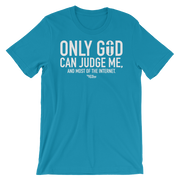 Only God Can Judge Me And All Of Unisex Crew T-shirt - Devious Elements Apparel