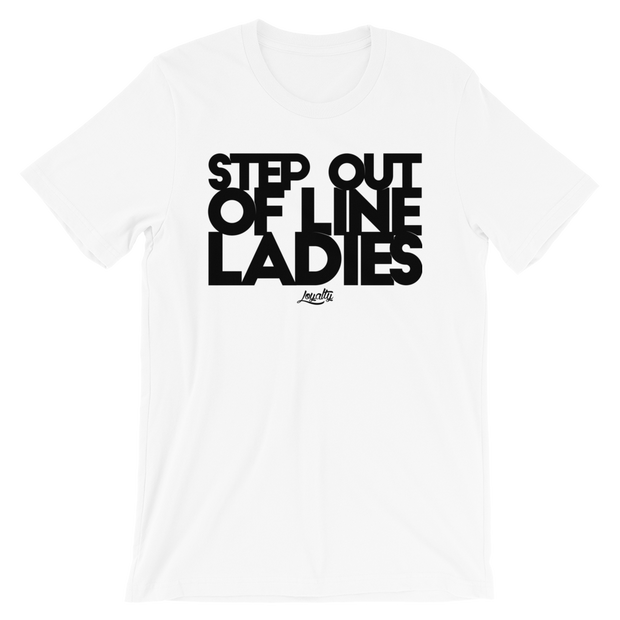 Step Out Of Line Ladies Crew Unisex T-shirt - Devious Elements Apparel