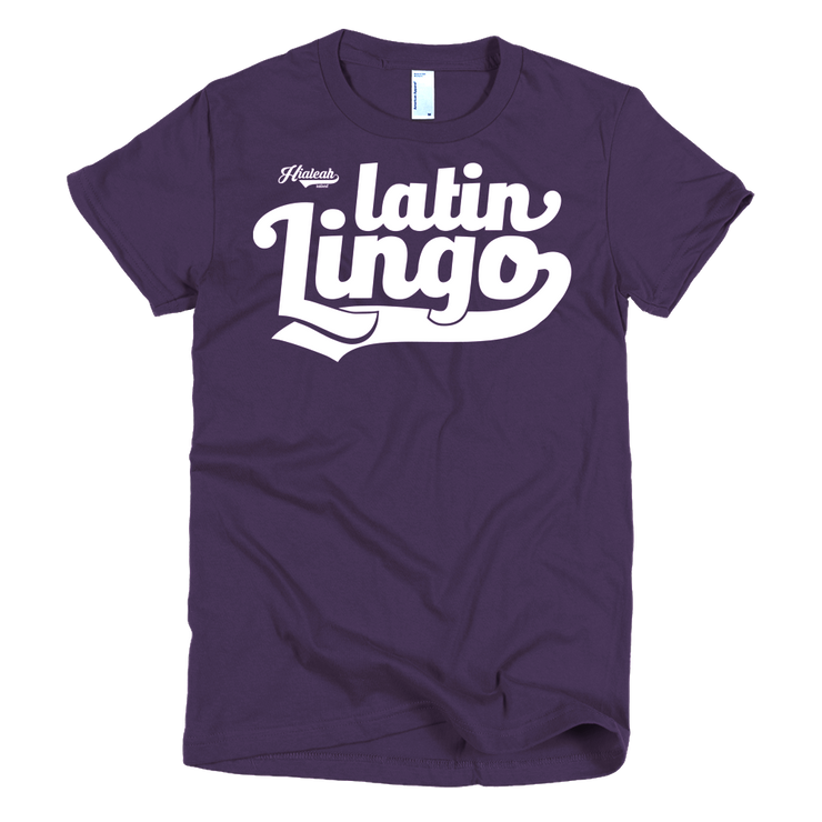 Hialeah Raised Latin Lingo Ladies Crew T-shirt - Devious Elements Apparel