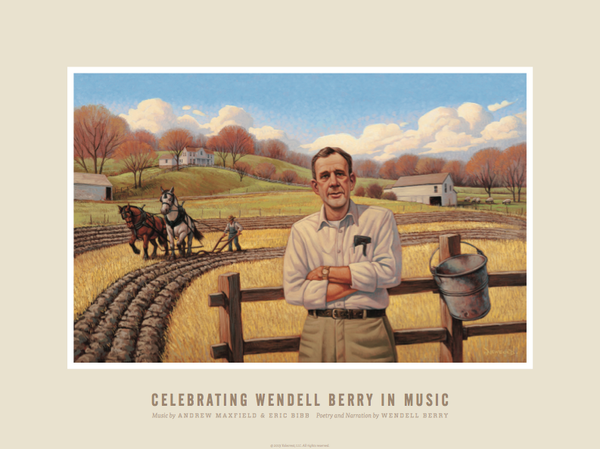 Wendell Berry Music Poster