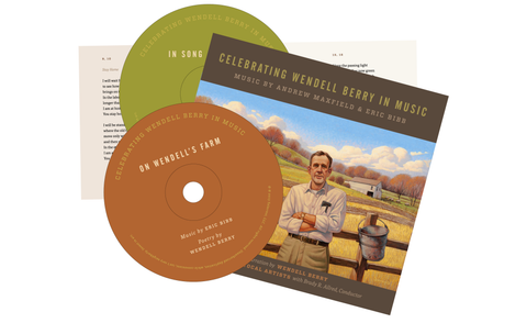 Celebrating Wendell Berry in Music (Volume 1)
