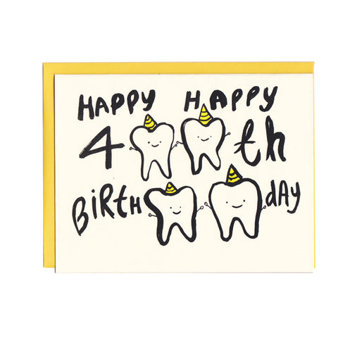 40teeth bday Card