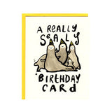 A Really Sealy Birthday Card