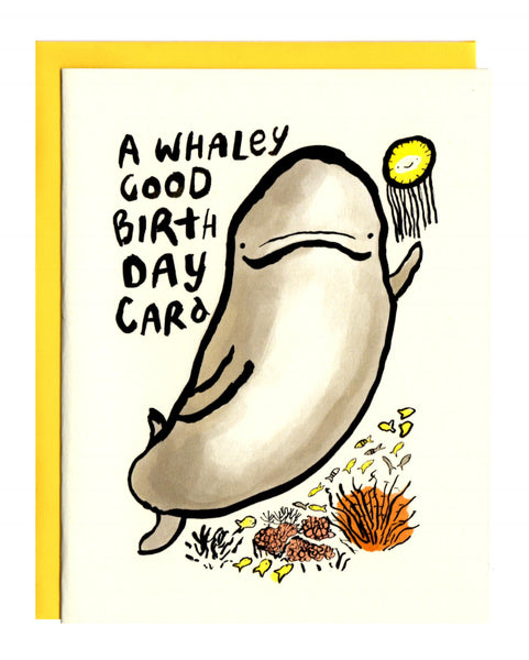 A Whaley Good Birthday Card
