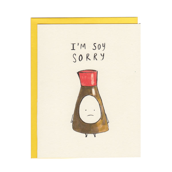Soy Sorry Greeting Card